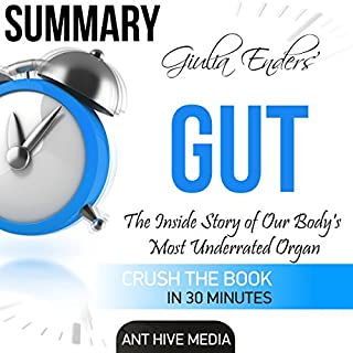 Summary of Giulia Enders' Gut: The Inside Story of Our Body's Most Underrated Organ audiobook cover art