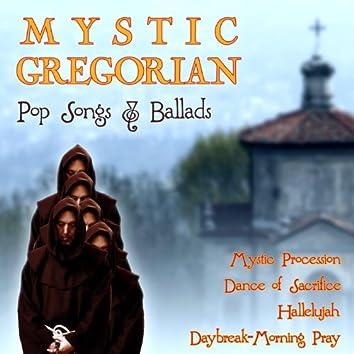 More Mystic Gregorian Pop Songs & Ballads