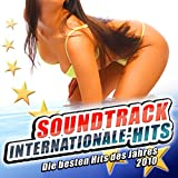 Soundtrack Internationale- Hits - Die besten Hits des Jahres 2010 (Mallorca Schlager 2011 - Après Hit Snow - Der Karneval Club - Opening 2012 - Oktoberfest - 41 Discofox 2013 Fox Stars)