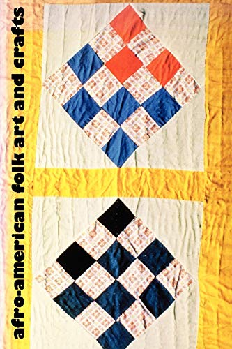 Compare Textbook Prices for Afro-American Folk Art and Crafts Illustrated Edition ISBN 9781604733914 by Ferris, William R.