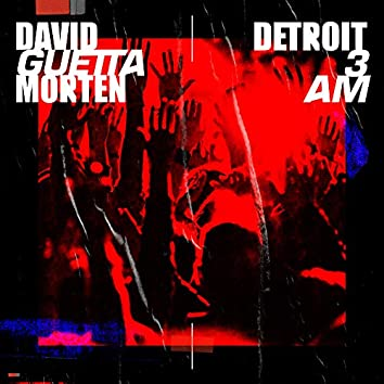 Detroit 3 AM (Radio Edit)
