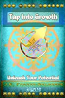 Tap Into Growth: Unleash Your Potential