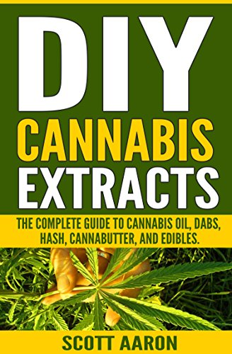 DIY Cannabis Extracts: Make Your Own Marijuana Extracts