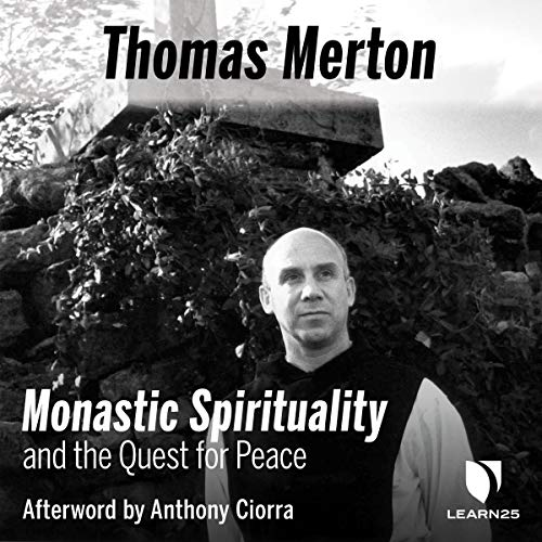 Thomas Merton on Monastic Spirituality and the Quest for Peace copertina