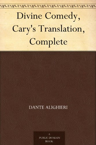 Divine Comedy, Cary's Translation, Complete (English Edition)