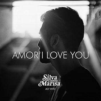 Amor I Love You (Ao Vivo)