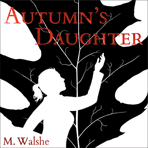 Autumn's Daughter audiobook cover art