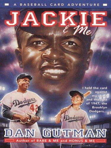 Jackie & Me (Baseball Card Adventures Book 2) (English Edition)