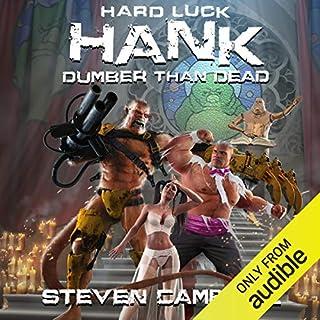 Hard Luck Hank: Dumber Than Dead audiobook cover art