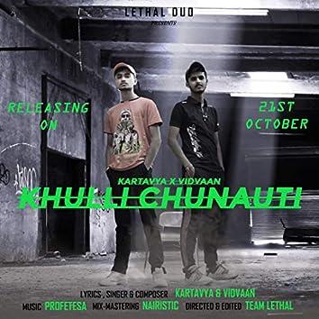 Khulli Chunauti