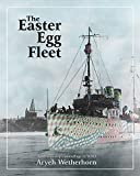 The Easter Egg Fleet: American Ship Camouflage in WWI