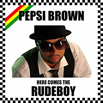 Here Comes the Rudeboy