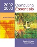Computing Essentials 2002-03 Introductory w/ Interactive Companion 3.0