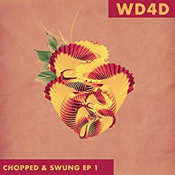 Chopped & Swung EP 1