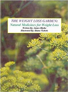 The Weight Loss Garden
