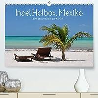 Insel Holbox, Mexiko - Eine Trauminsel in der Karibik (Premium, hochwertiger DIN A2 Wandkalender 2022, Kunstdruck in Hochglanz): Mexiko und die Karibik: Ein Traum wird wahr (Monatskalender, 14 Seiten )