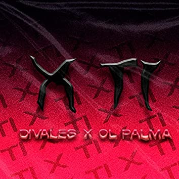 X Ti (feat. Ol Palma)
