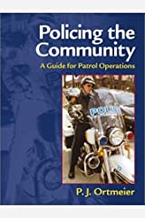 Policing the Community: A Guide for Patrol Operations Paperback