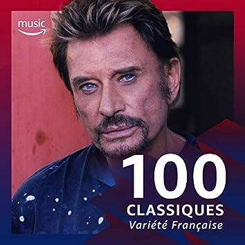 100 Classiques Variété Française