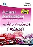 Auxiliares Administrativos del Ayuntamiento de Arroyomolinos (Madrid). Temario. Volumen I: 1
