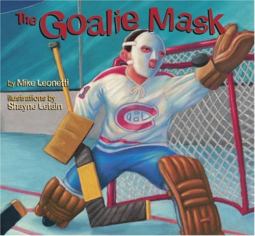 The Goalie Mask (Hockey Heroes Series)