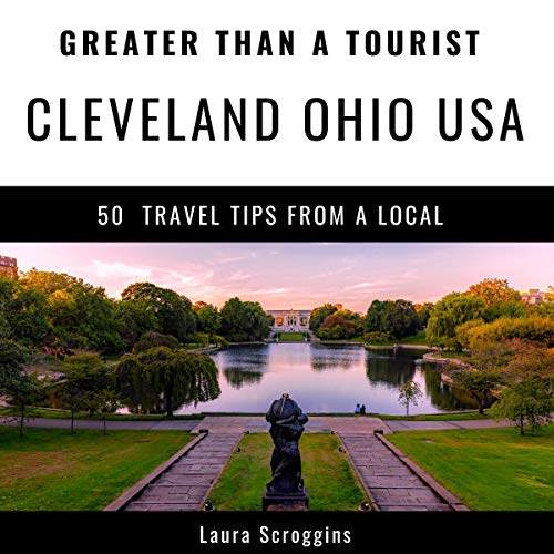 Greater Than a Tourist - Cleveland Ohio audiobook cover art