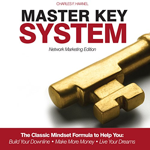 Master Key System     Network Marketing Edition              By:                                                                                                                                 Charles Haanel                               Narrated by:                                                                                                                                 Jim Kipping                      Length: 7 hrs and 23 mins     5 ratings     Overall 4.0
