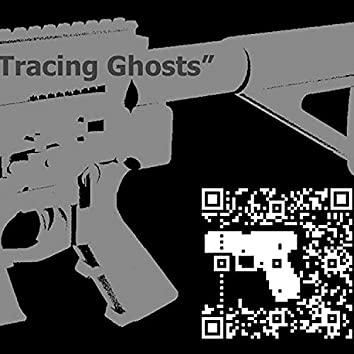 Tracing Ghosts