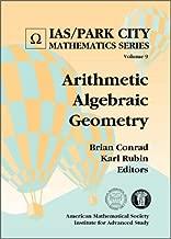 Arithmetic Algebraic Geometry (IAS/Park City Mathematic)