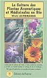 Culture des plantes aromatiques et méd. en Bio