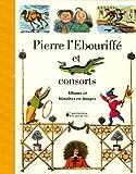 Pierre l'Ebouriffé et consorts