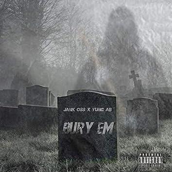 Bury Em