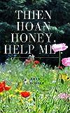 THIEN HOAN HONEY, HELP ME ! (English Edition)