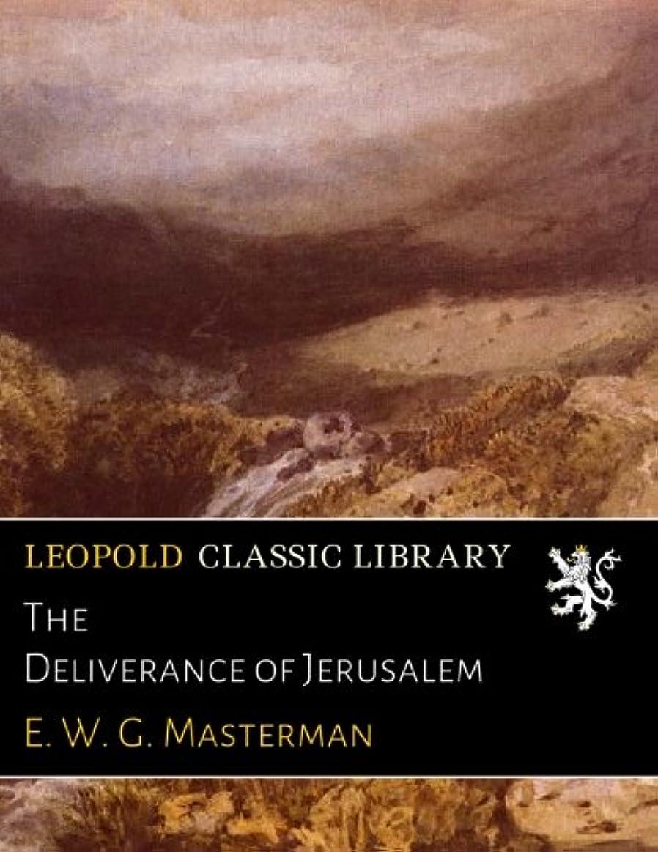 イサカ交通コミットThe Deliverance of Jerusalem