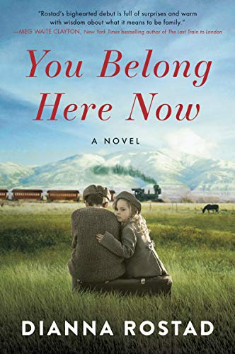 Image of You Belong Here Now: A Novel