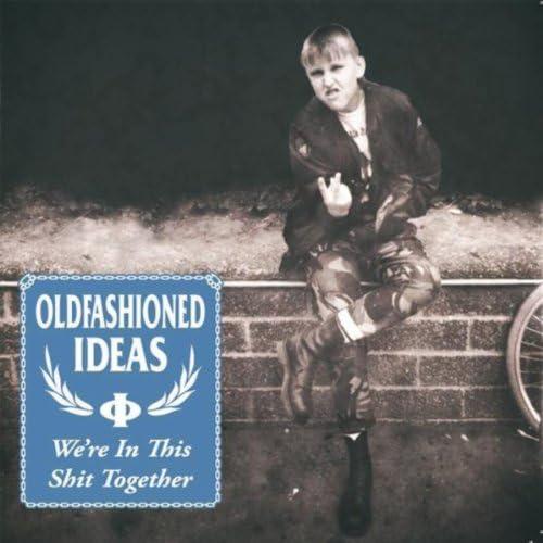 Oldfashioned Ideas