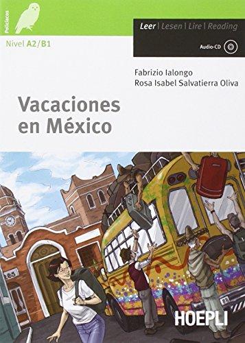 Vacaciones en Mexico [Lingua spagnola]