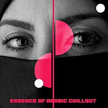 Essence of Arabic Chillout