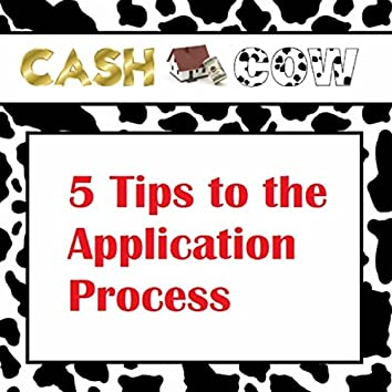5 Tips to the Application Process