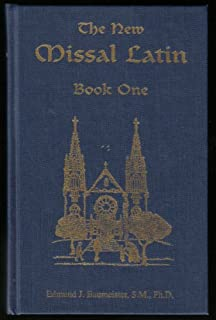 The New Missal Latin, Book One: A Two-Year Course Based on the Sunday Missal