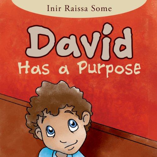 David Has a Purpose audiobook cover art