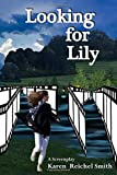 Looking for Lily