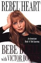 Rebel Heart: An American Rock 'n' Roll Journey