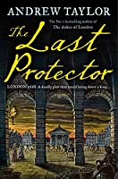 The Last Protector (James Marwood & Cat Lovett)