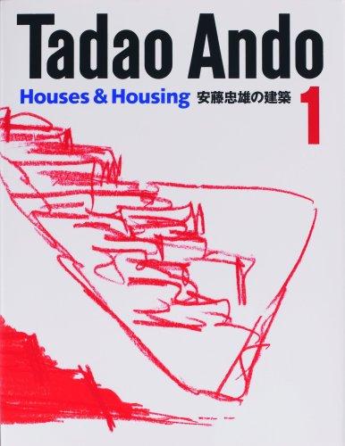 TADAO ANDO 1: Houses and Housing