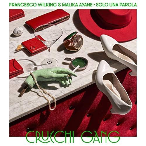 Crucchi Gang & Francesco Wilking feat. Malika Ayane
