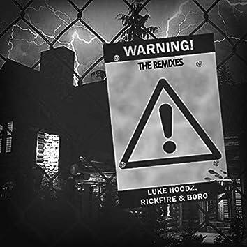 WARNING! (The Remixes)