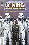 X-Wing Rogue Squadron: Warrior Princess (Star Wars)