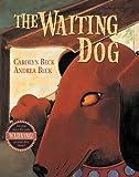 Waiting Dog, The