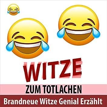 Brandneue Witze genial erzählt - Witze zum Totlachen
